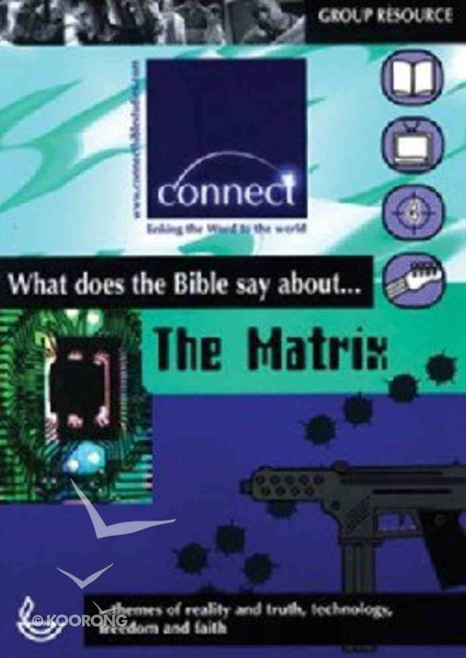 Wdtbsa... the Matrix (Connect Series) Paperback