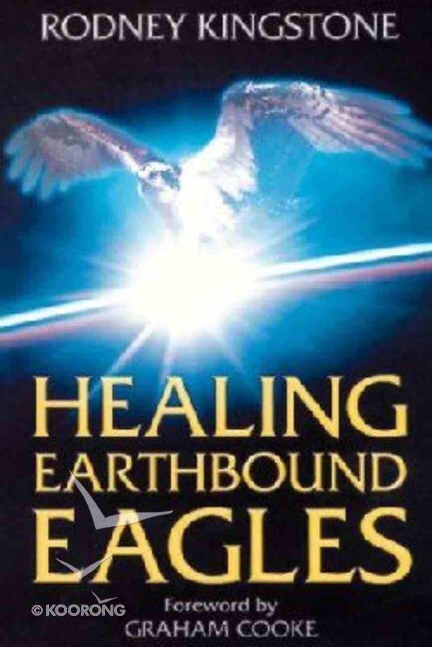 Healing Earthbound Eagles Paperback