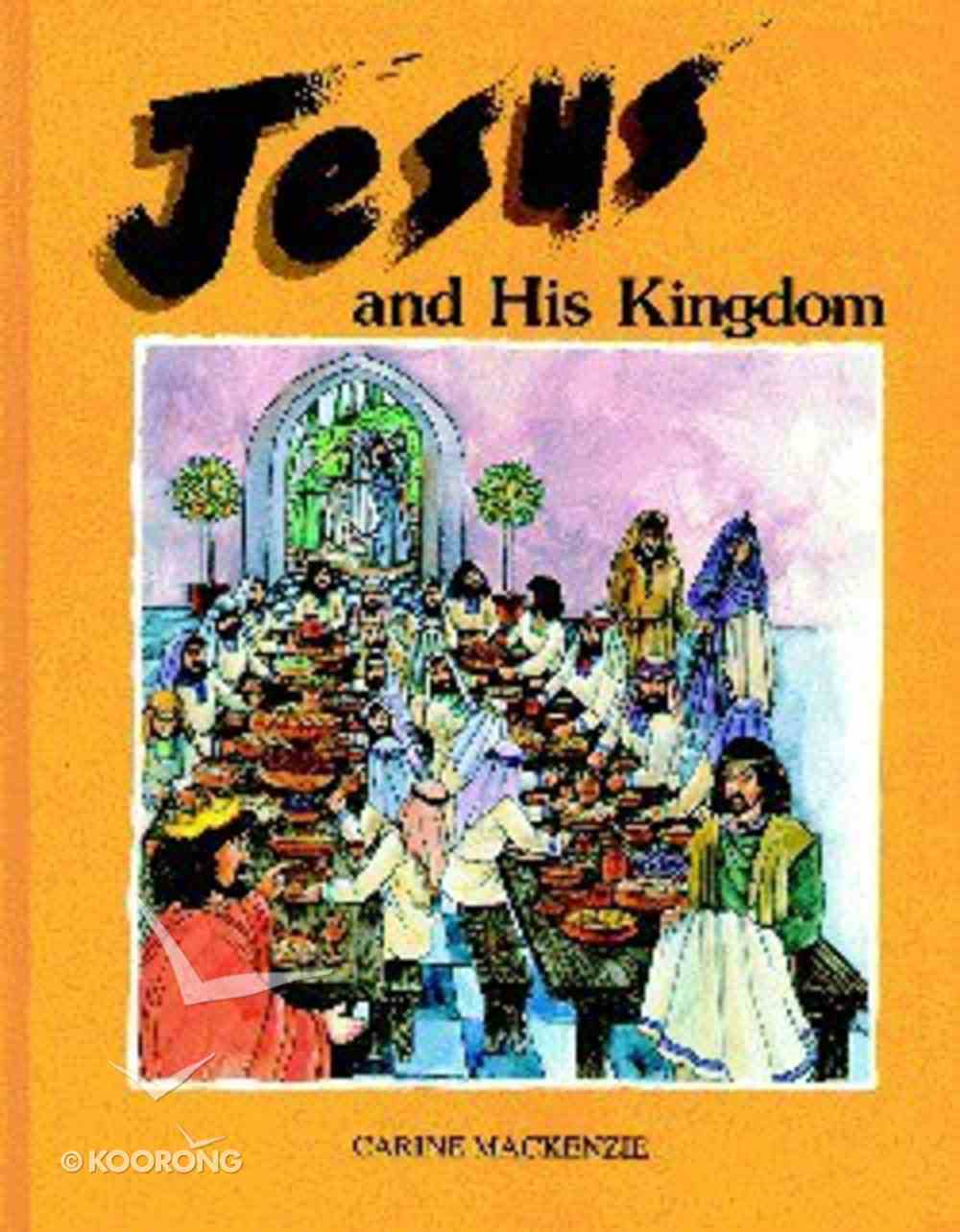 Jesus and His Kingdom Hardback