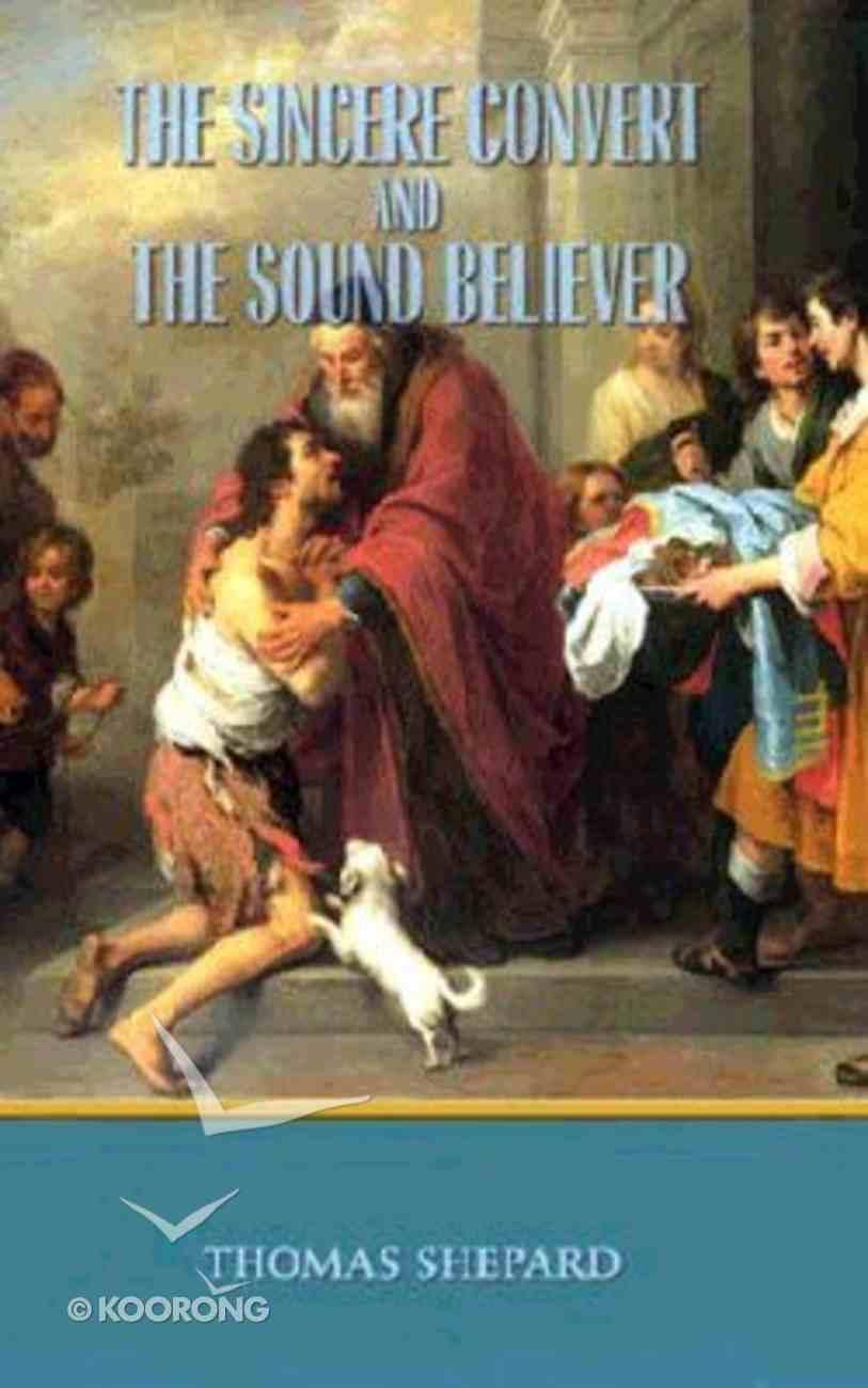 Sincere Convert & Sound Believer (Vol 1) Hardback