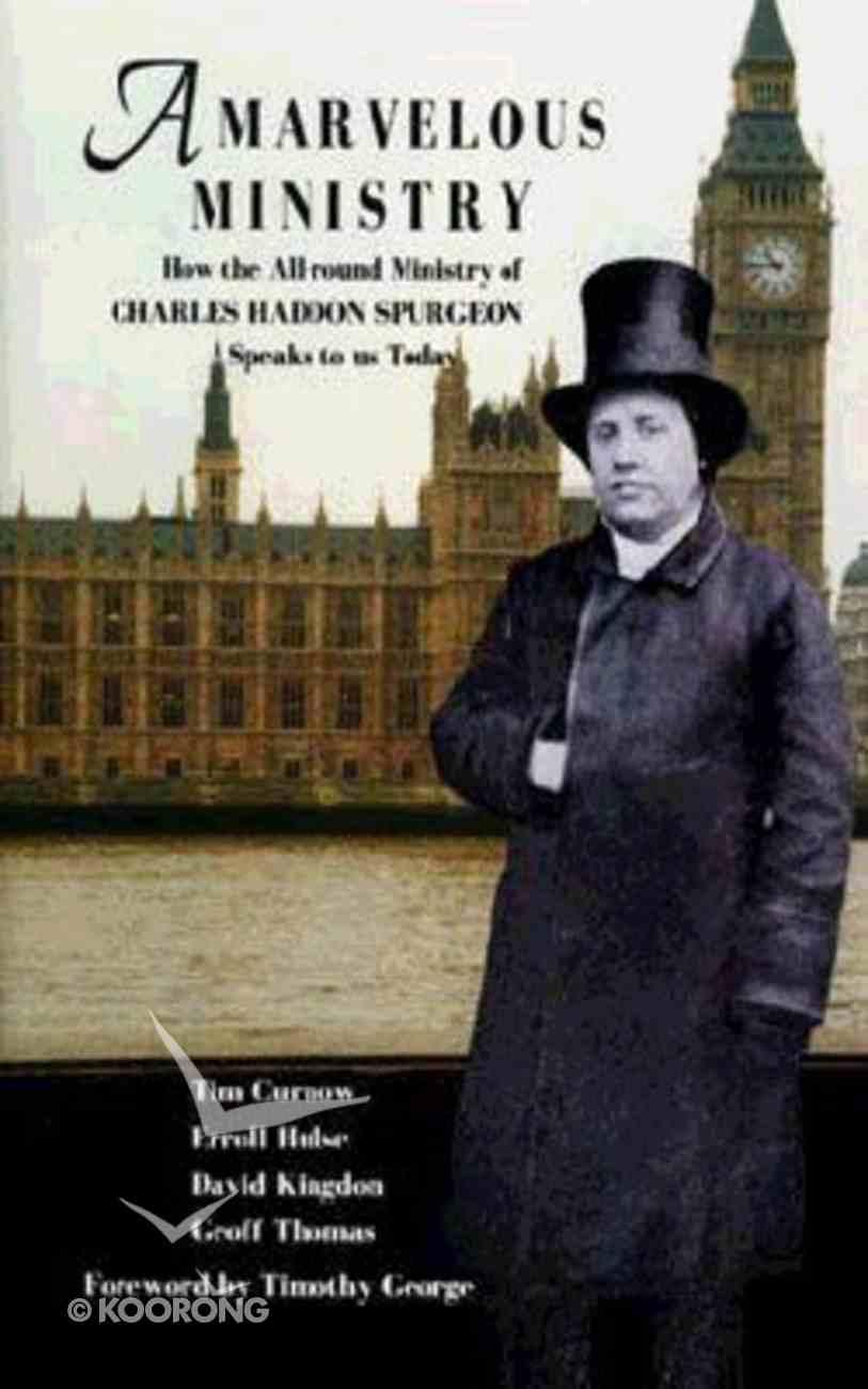 Marvelous Ministry (C H Spurgeon) Paperback