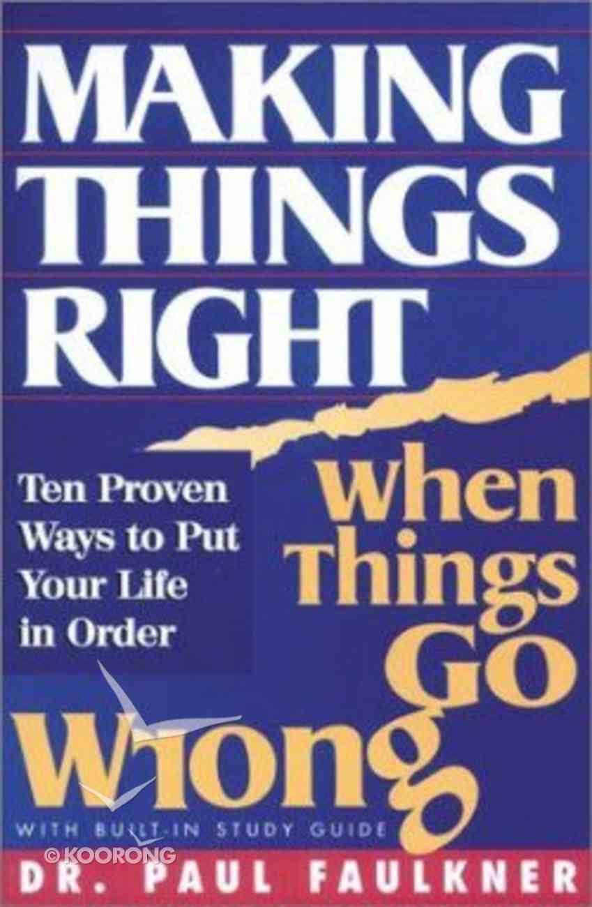 Making Thing Right When Things Go Wrong Paperback