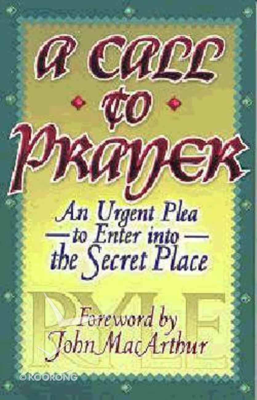 Call to Prayer a Paperback