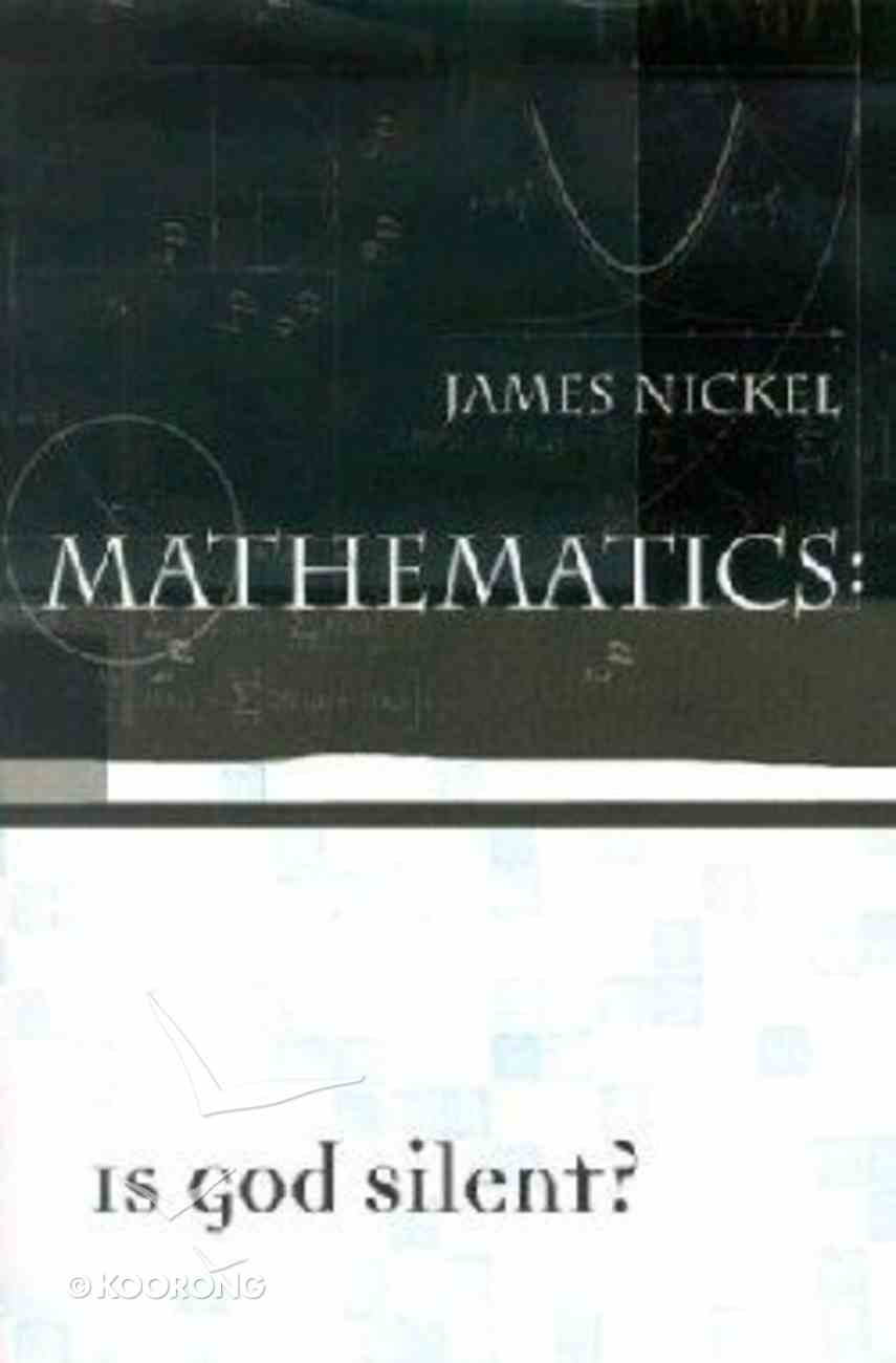 Mathematics: Is God Silent? (2001) Paperback