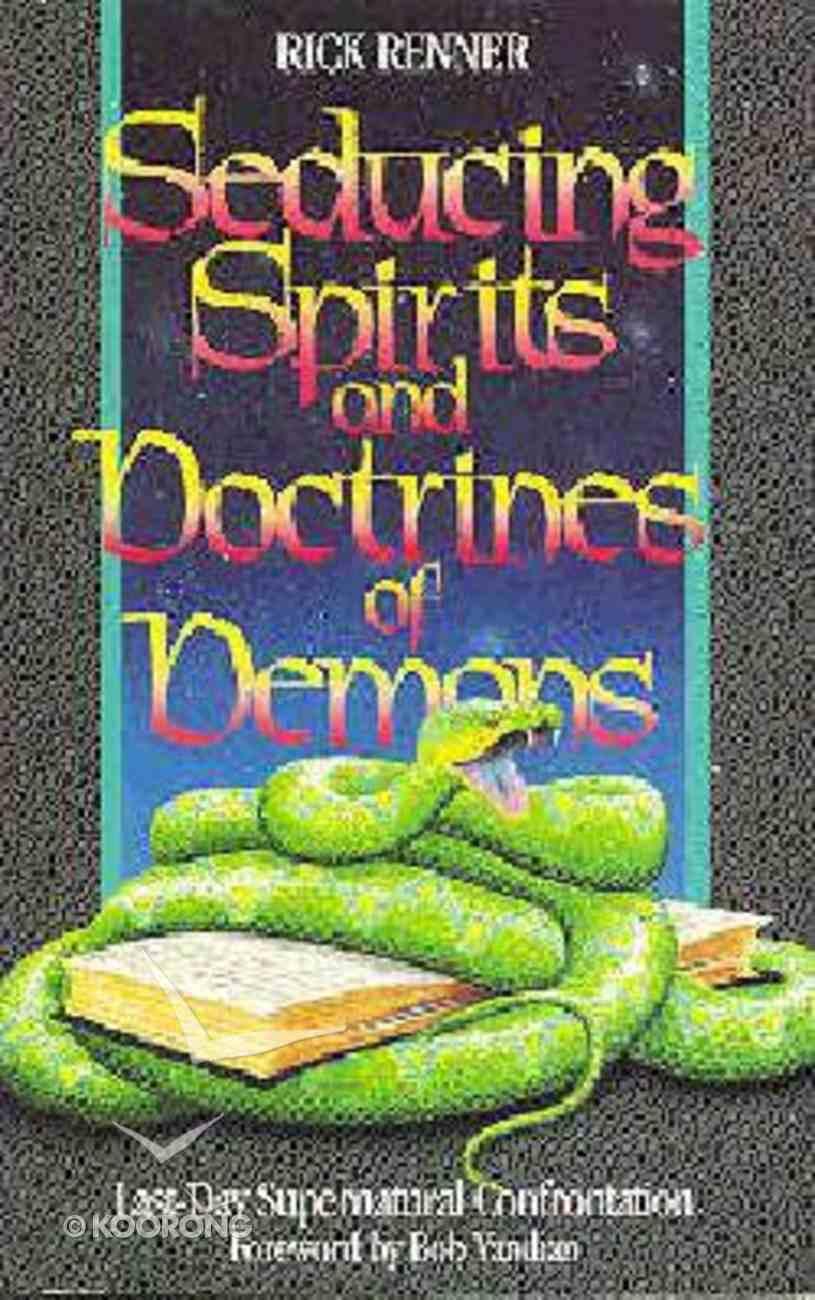 Seducing the Spirits Paperback