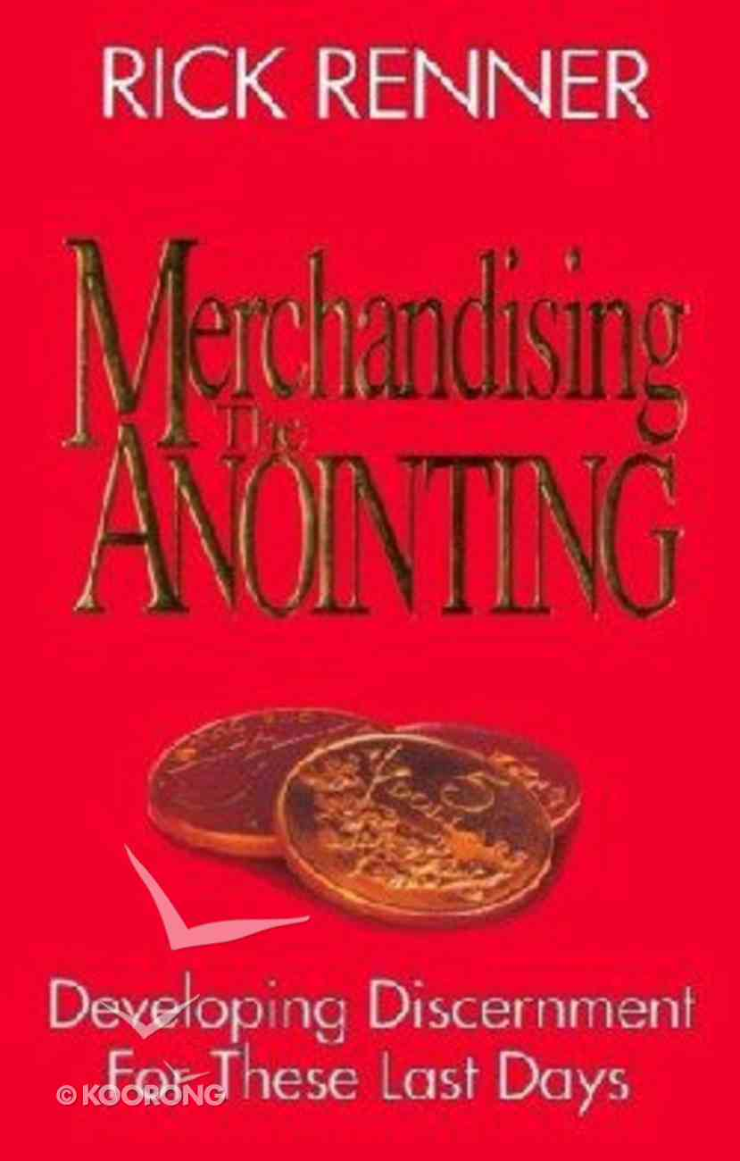 Merchandising the Anointing Paperback