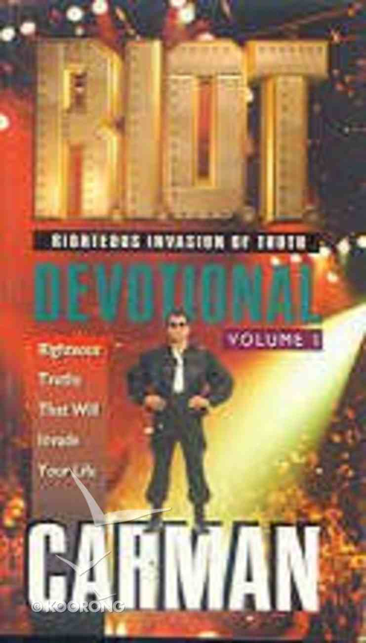 R.I.O.T Devotional (Volume 1) (Carman) Paperback