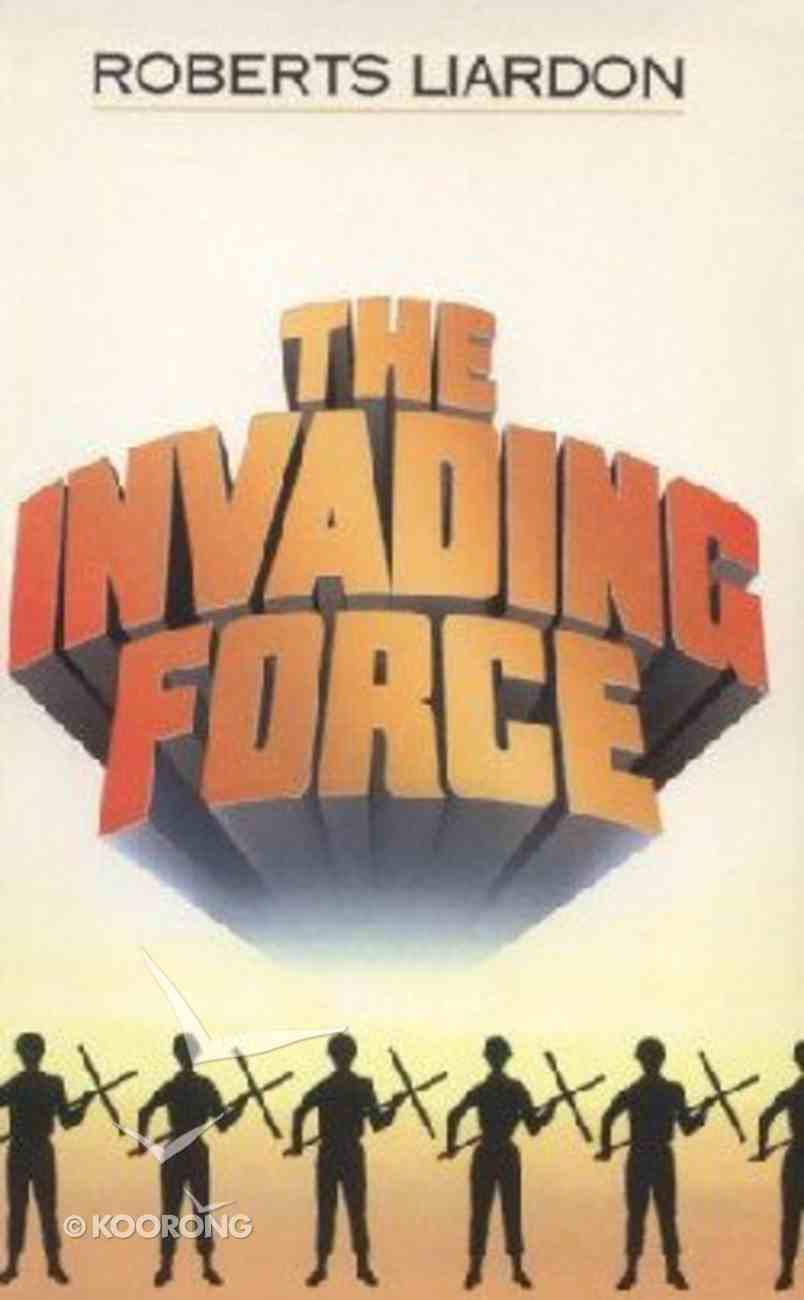 The Invading Force Paperback