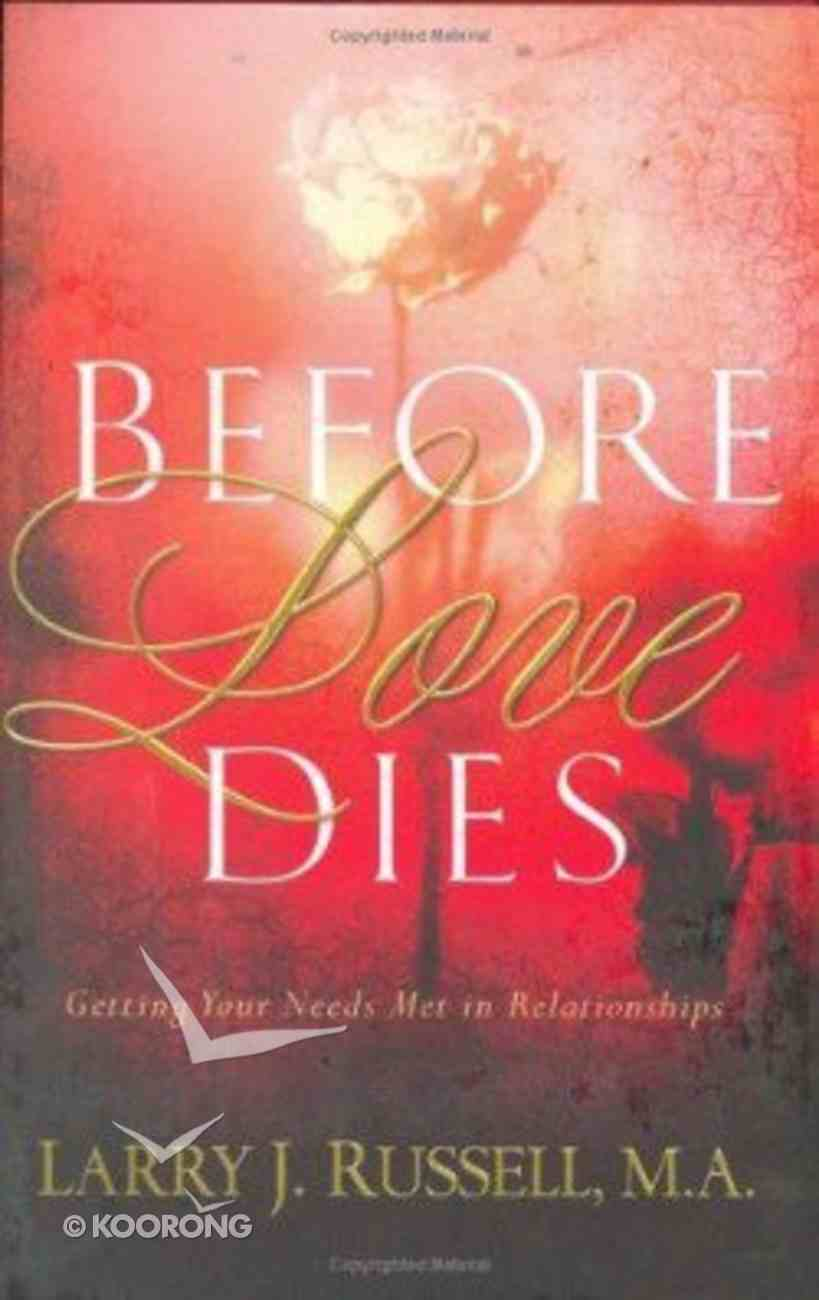 Before Love Dies Paperback