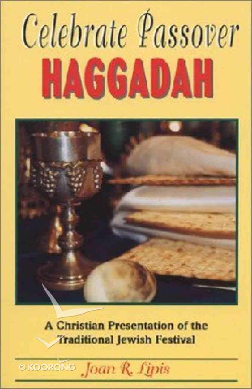 Celebrate Passover Haggadad Paperback