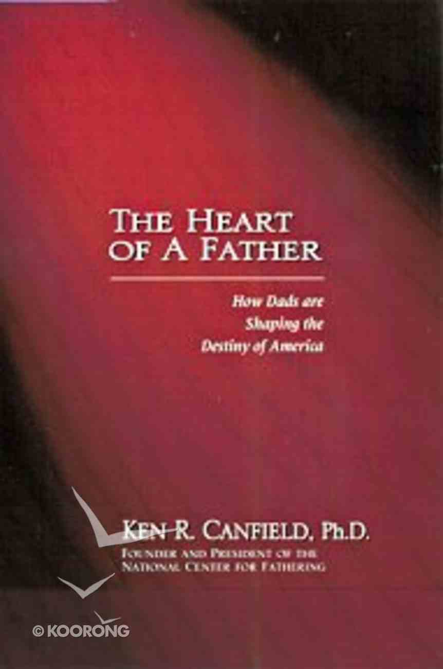 The Heart of a Father Hardback