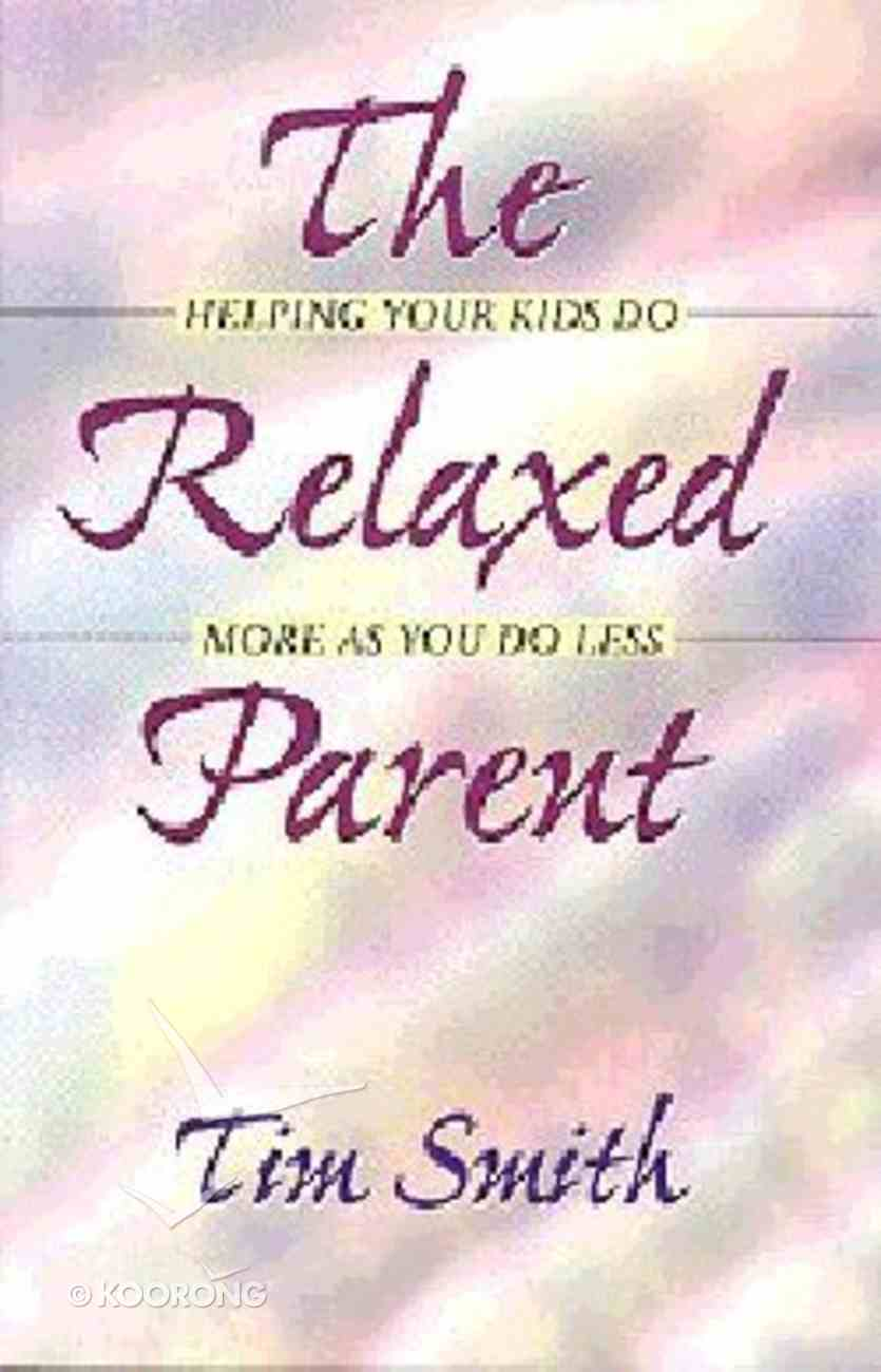 Relaxed Parent ,The Paperback