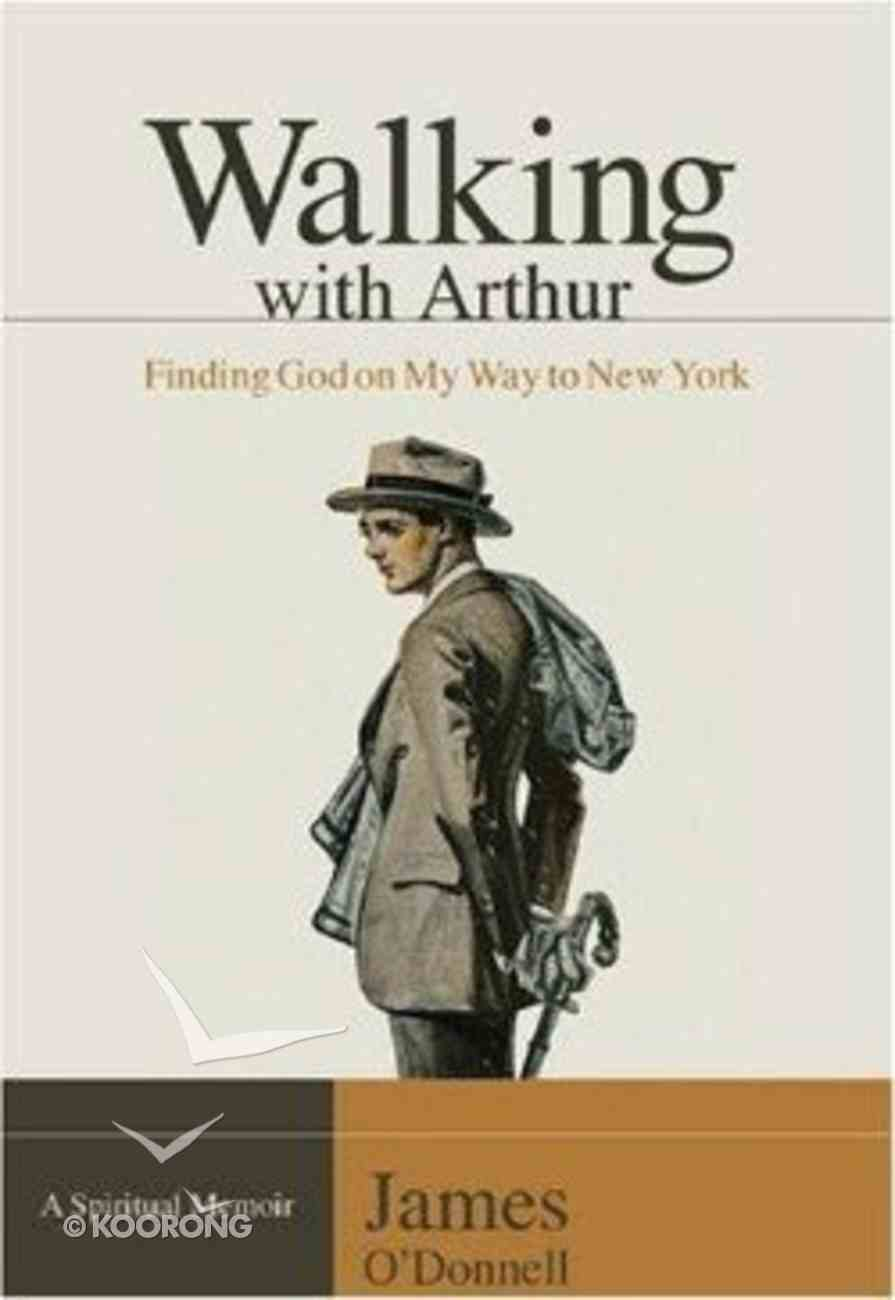 Walking With Arthur Paperback