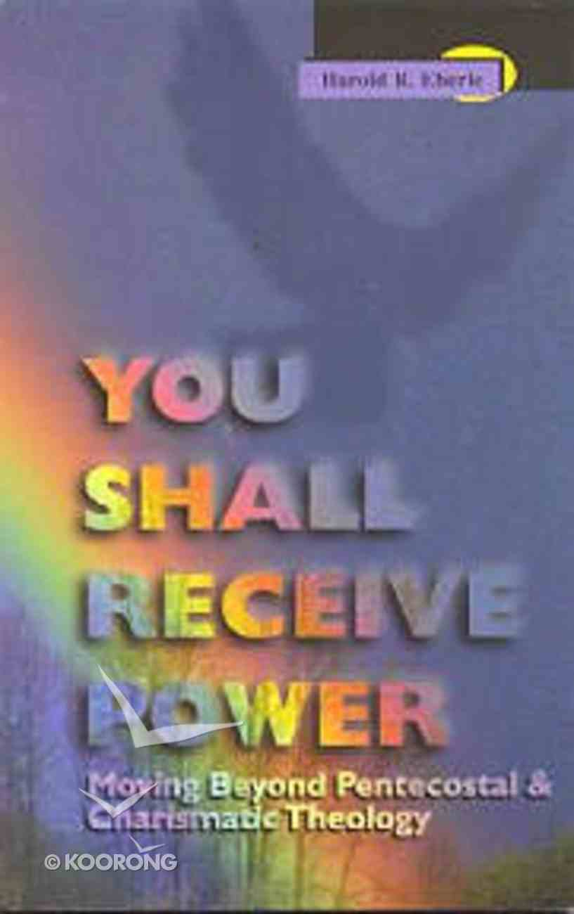 You Shall Receive Power Paperback