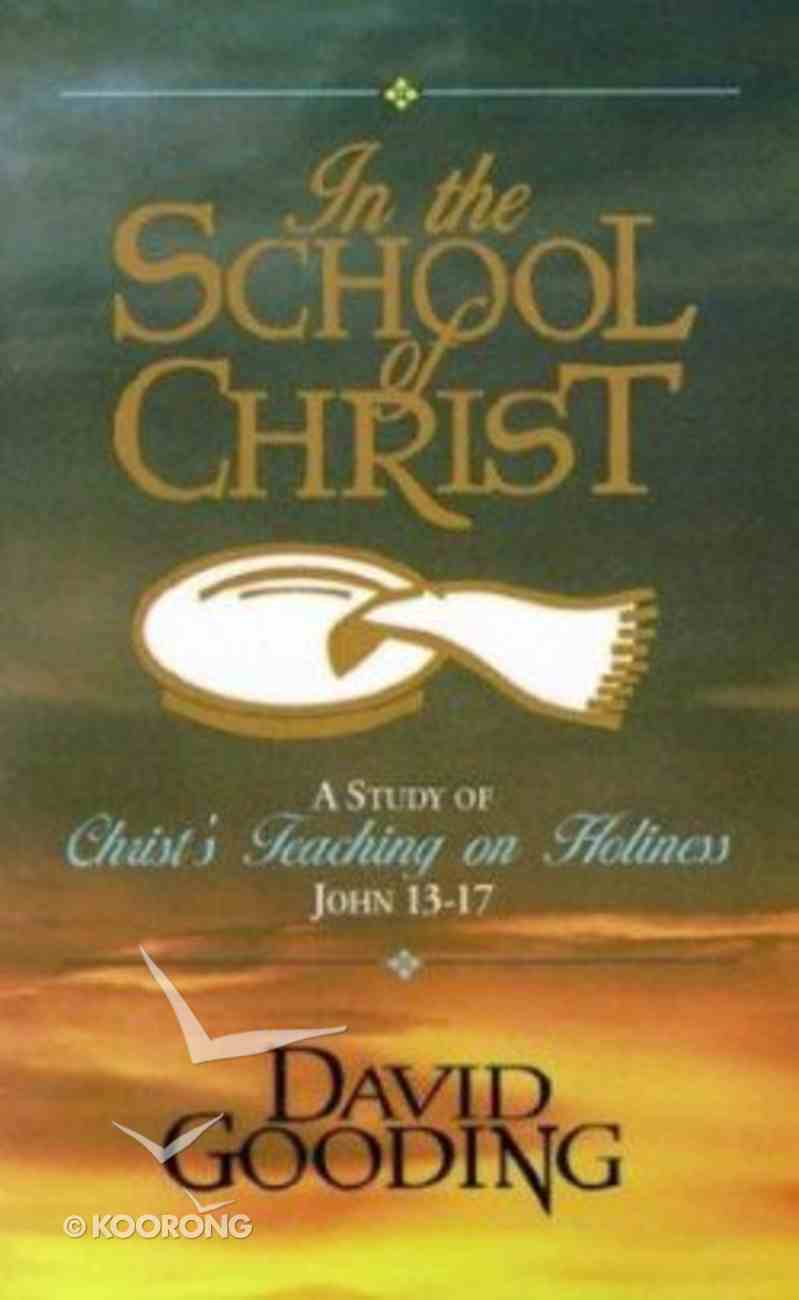In the School of Christ Paperback