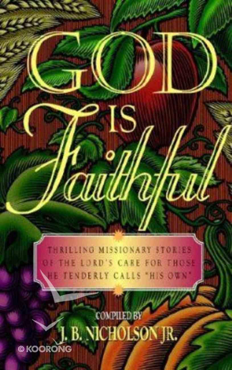 God is Faithful Paperback