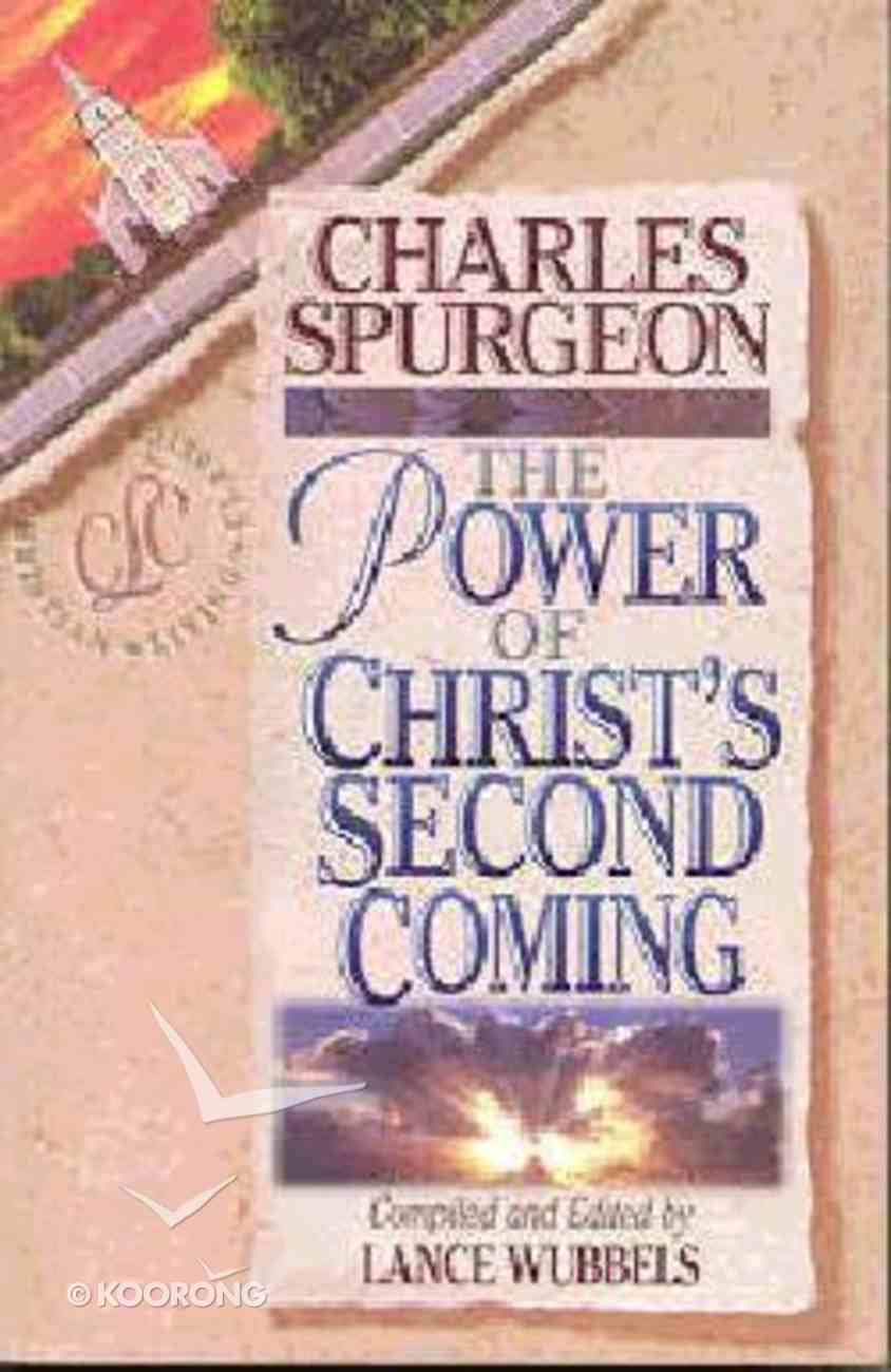 Discovering the Power of Christ's Second Coming Paperback