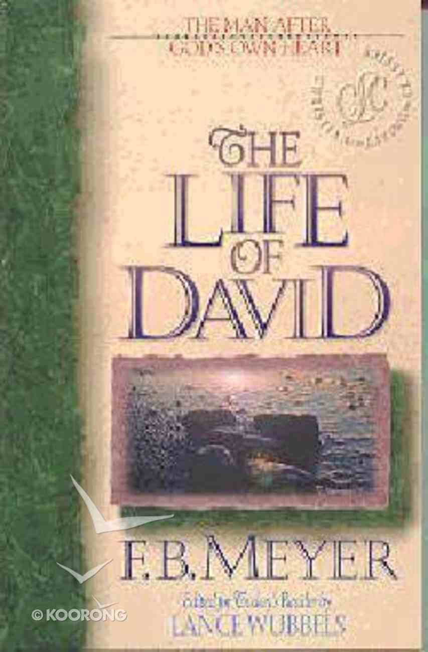 The Clc: Life of David (Christian Living Classics: Bible Character Series) Paperback