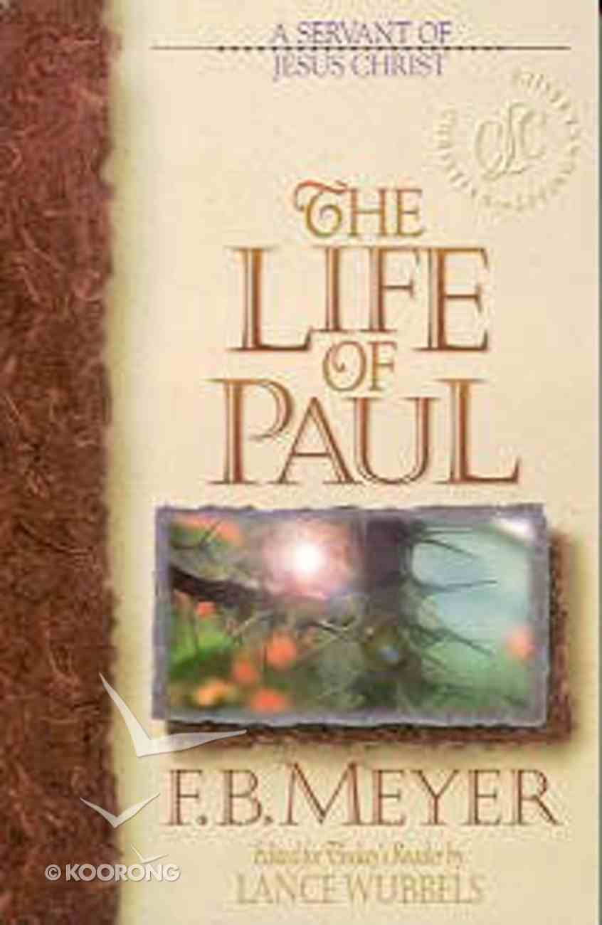 The Clc: Life of Paul (Christian Living Classics: Bible Character Series) Paperback