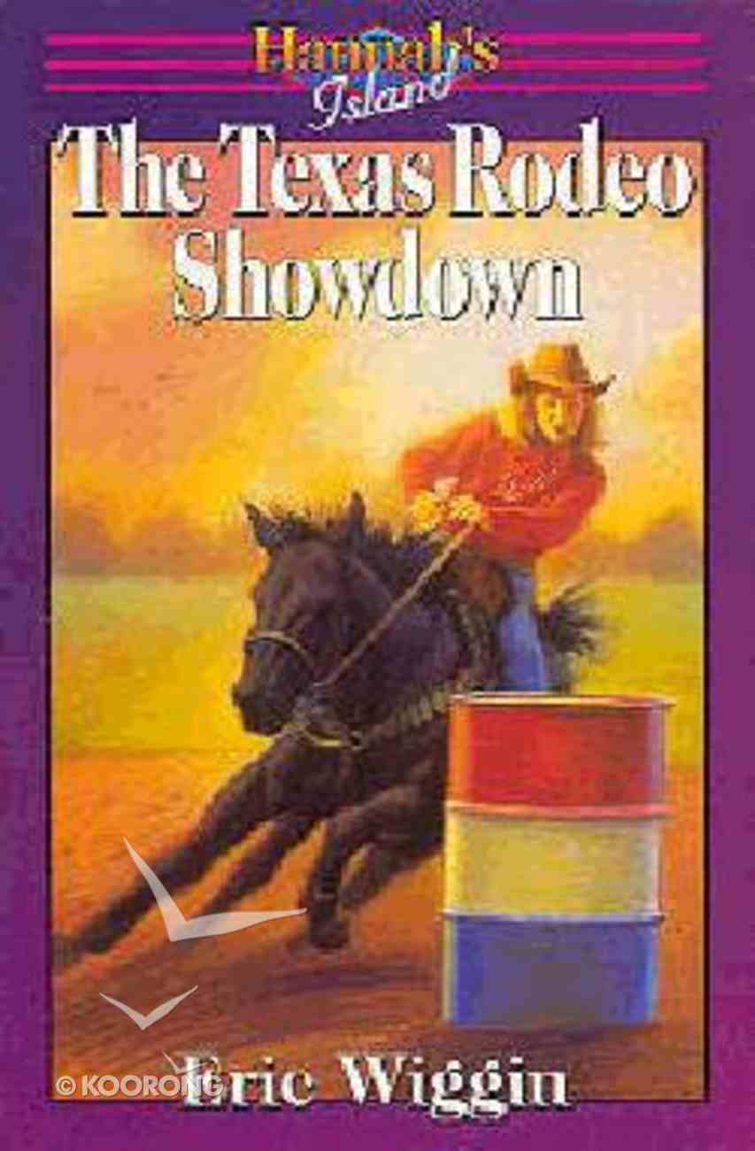 The Texas Rodeo Showdown (#06 in Hannah's Island Series) Paperback