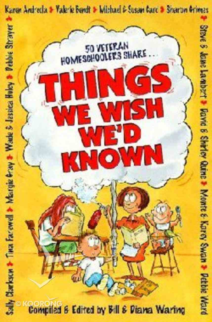 Things We Wish We'd Known Paperback