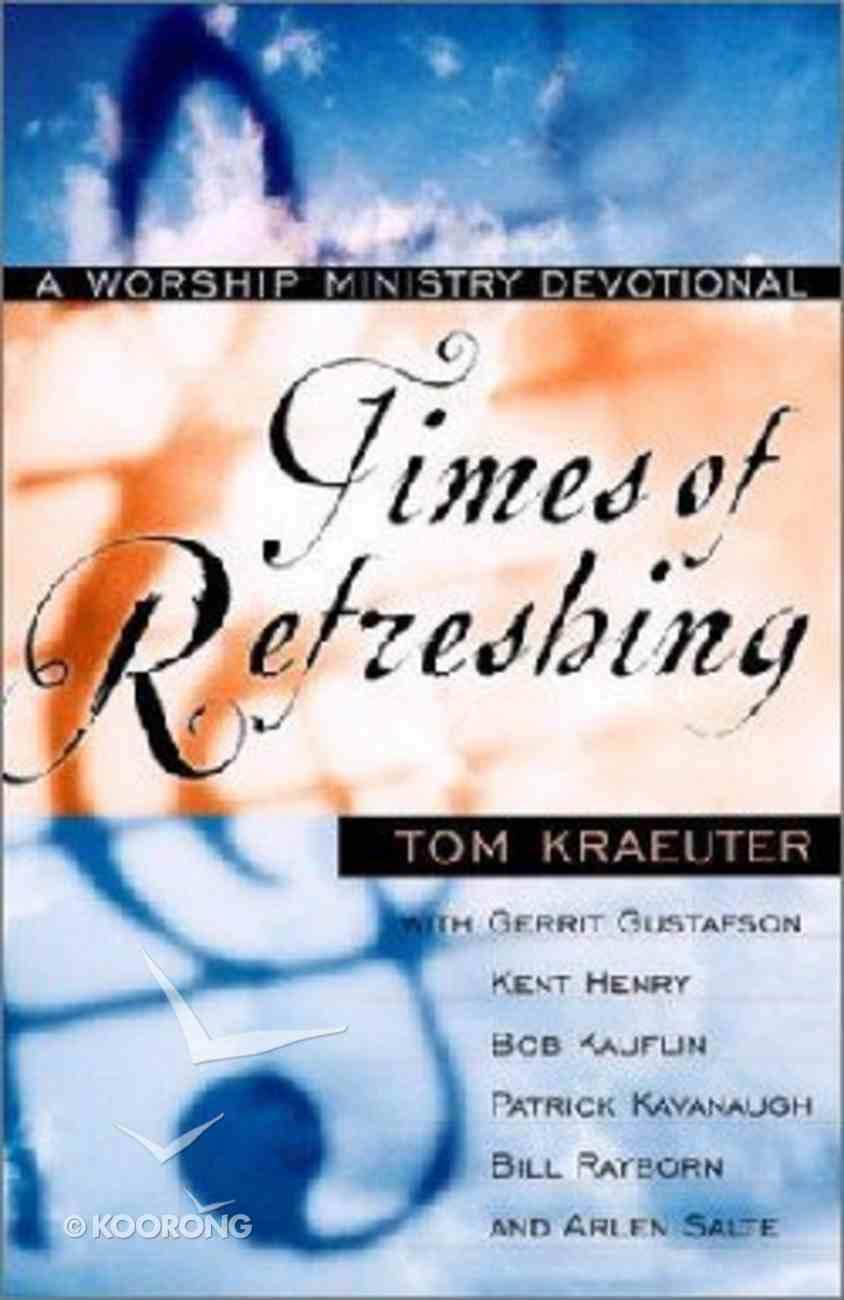 Times of Refreshing Paperback