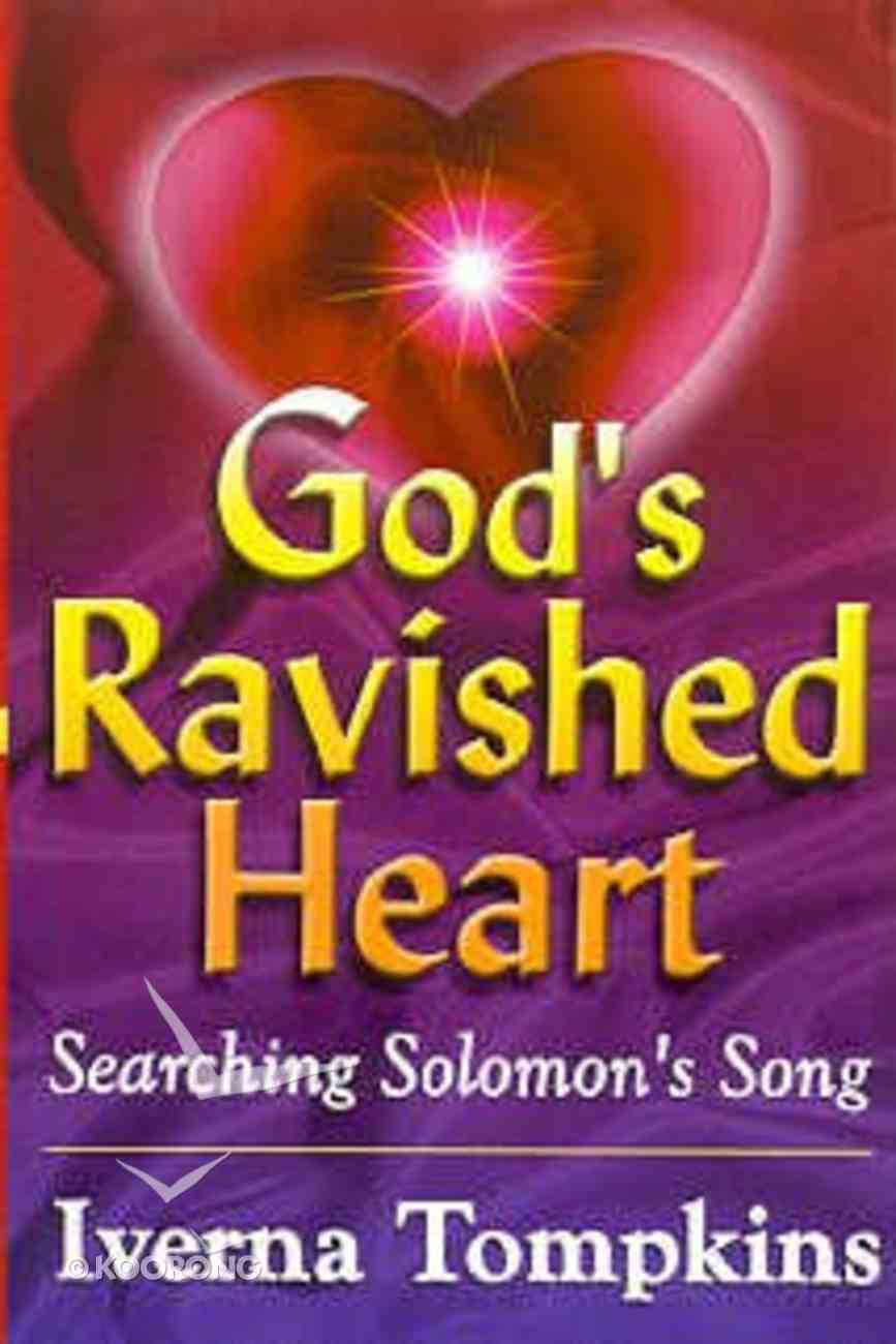 God's Ravished Heart Paperback