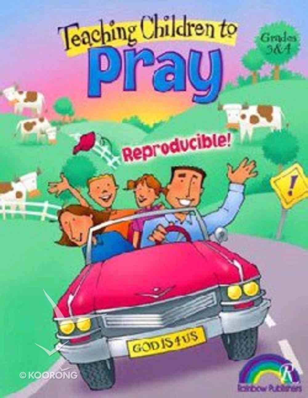 Grades 3&4 (Reproducible) (Teaching Children To Pray Series) Paperback