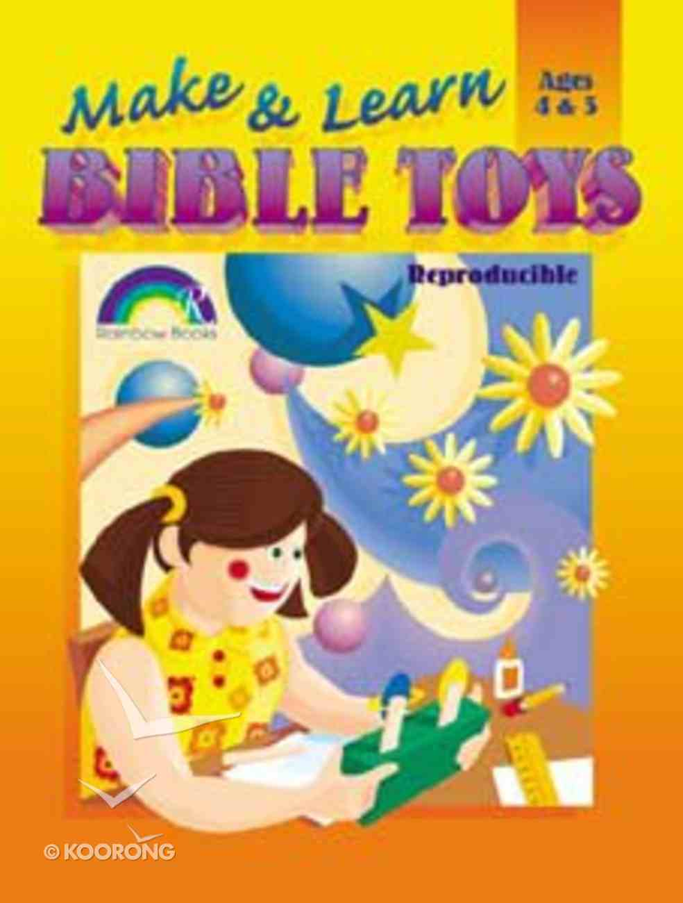 Ages 4&5 (Reproducible) (Make And Learn Bible Toys Series) Paperback