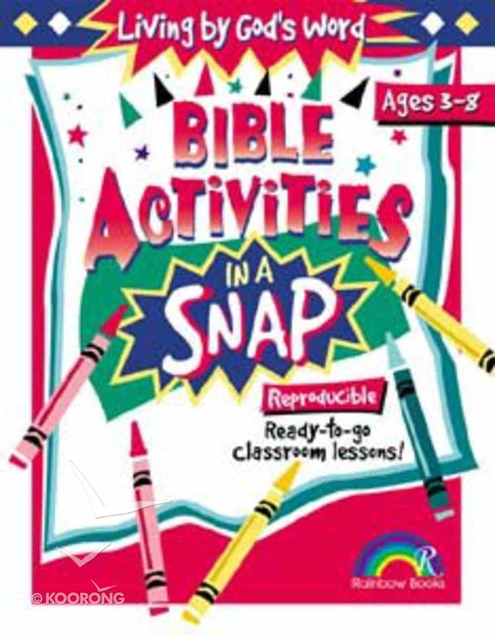 Living By God's Word (Reproducible) (Bible Activities In A Snap Series) Paperback