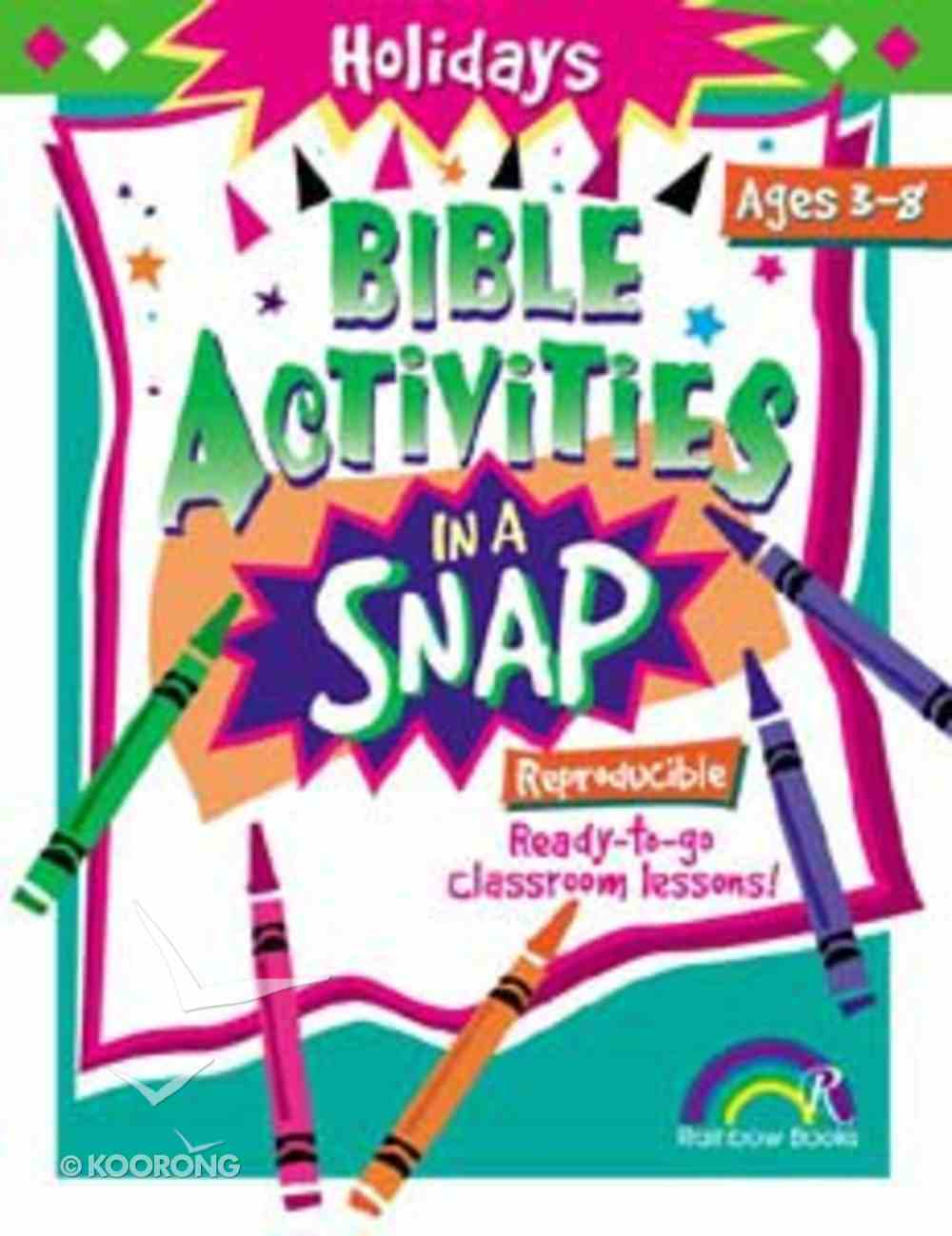 Holidays (Reproducible) (Bible Activities In A Snap Series) Paperback