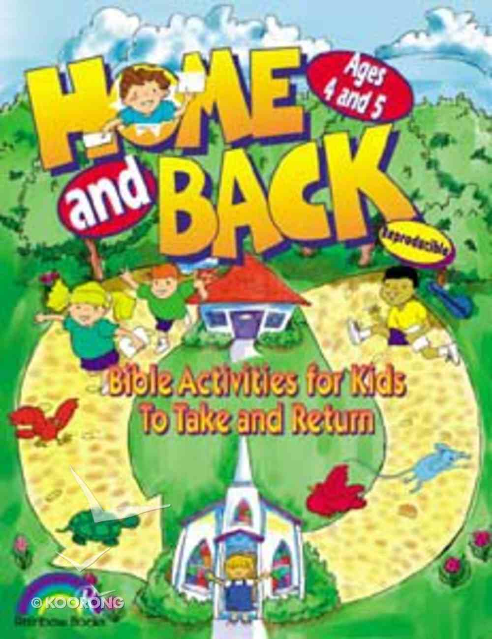 Home and Back: Ages 4&5 (Reproducible) Paperback