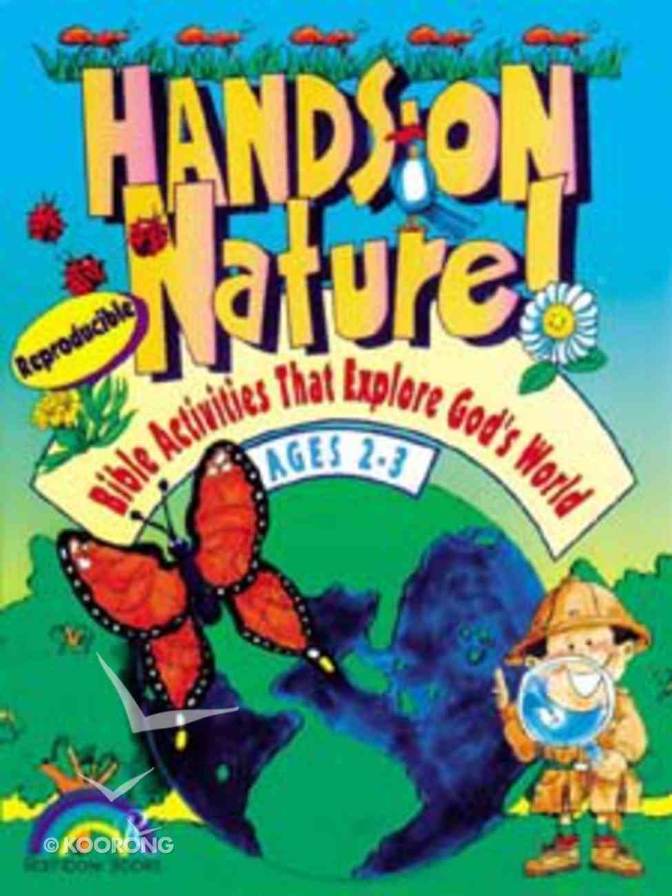 Hands-On Nature: Ages 2&3 Paperback