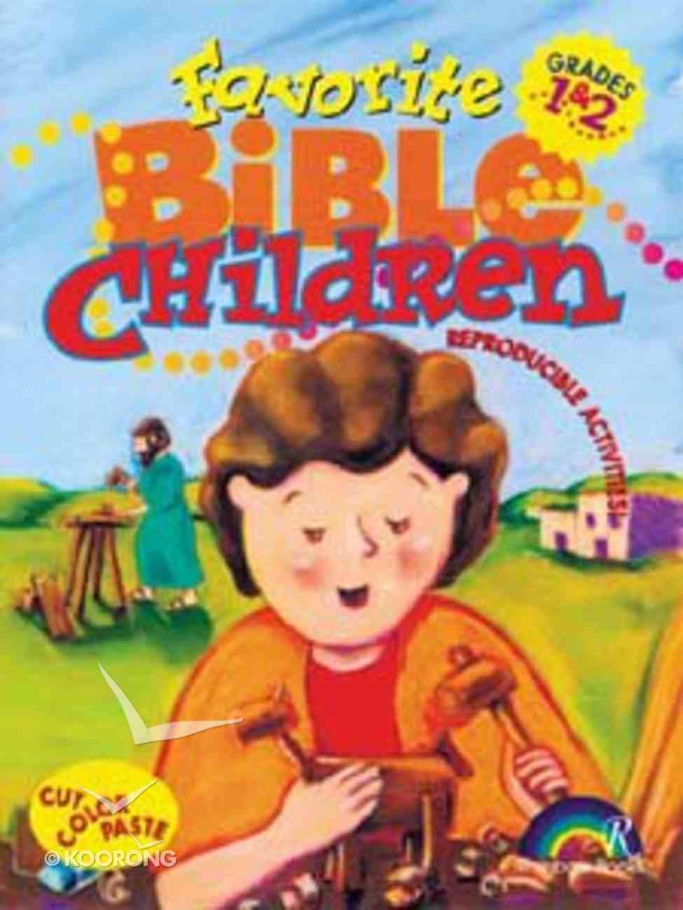 Grades 1&2 (Reproducible) (Favourite Bible Children Series) Paperback