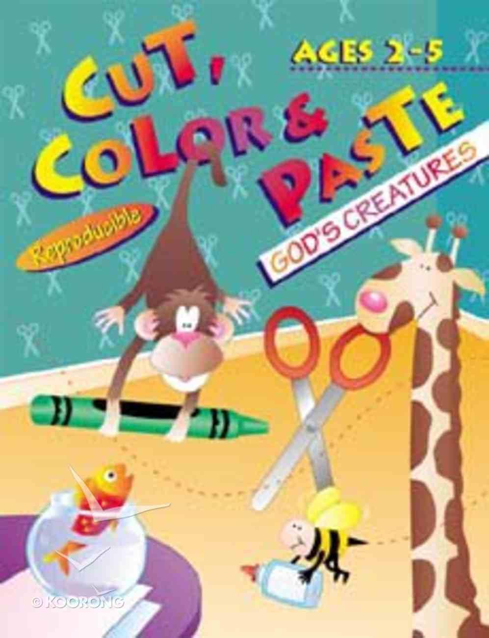 Cut, Color & Paste: God's Creatures Paperback