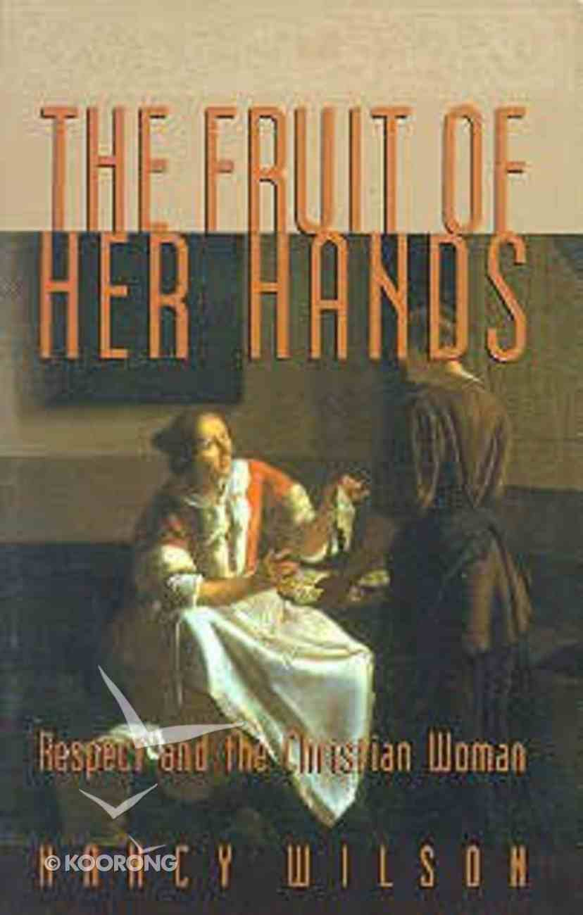 The Fruit of Her Hands Paperback