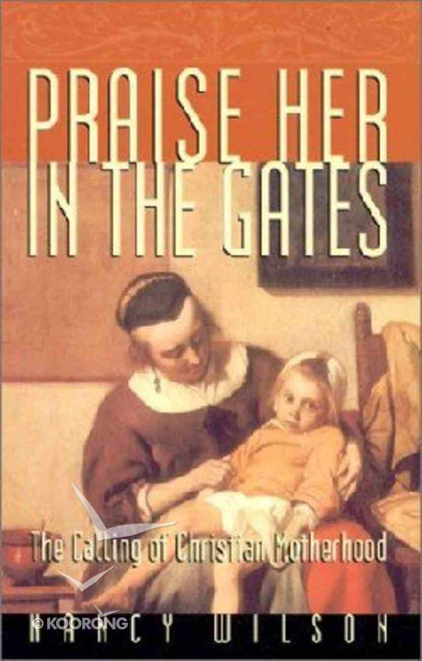 Praise Her in the Gates Paperback