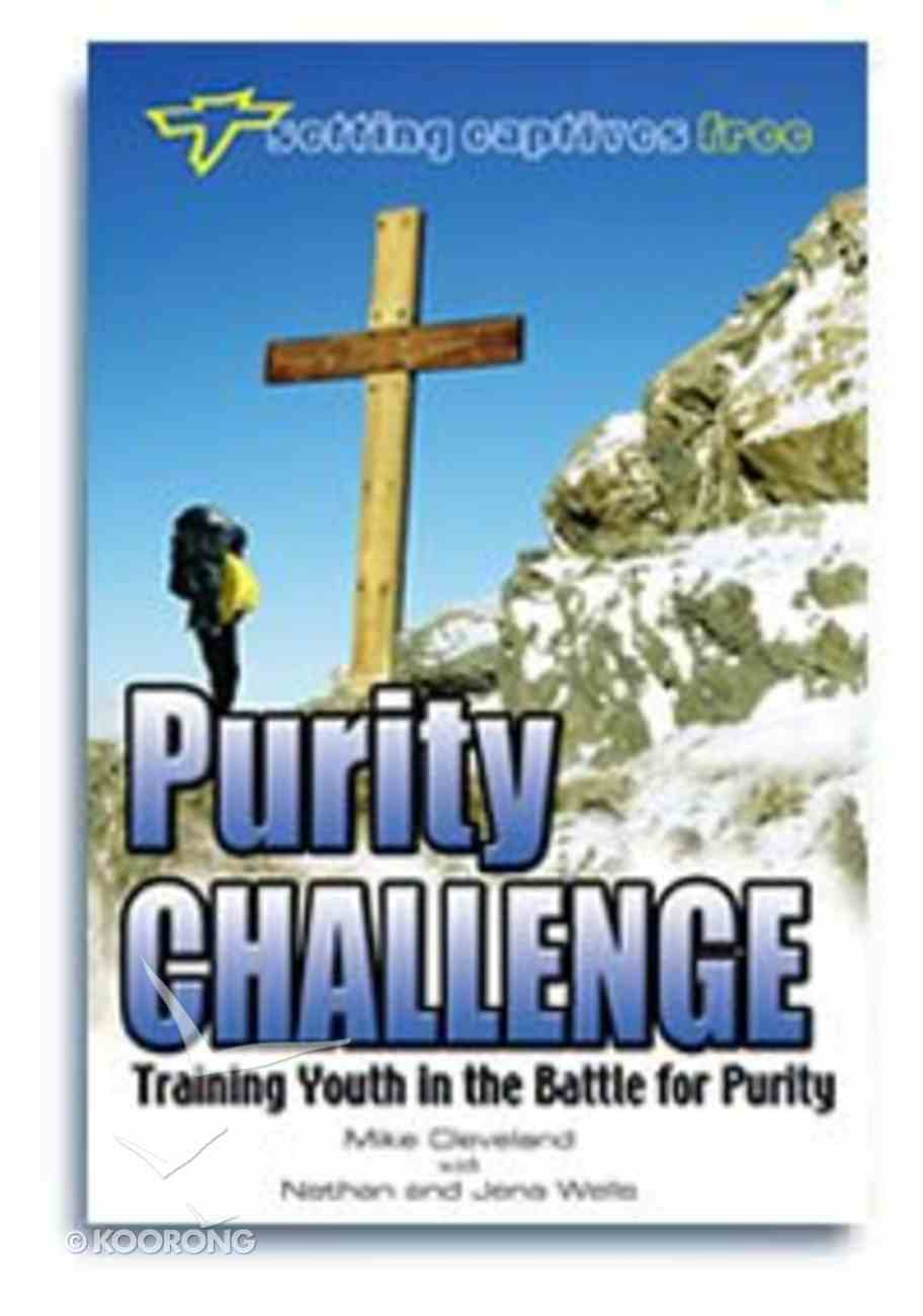 Setting Captives Free: Purity Challenge Paperback