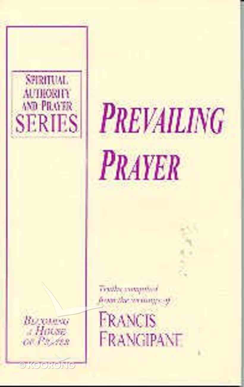 Prevailing Prayer Paperback
