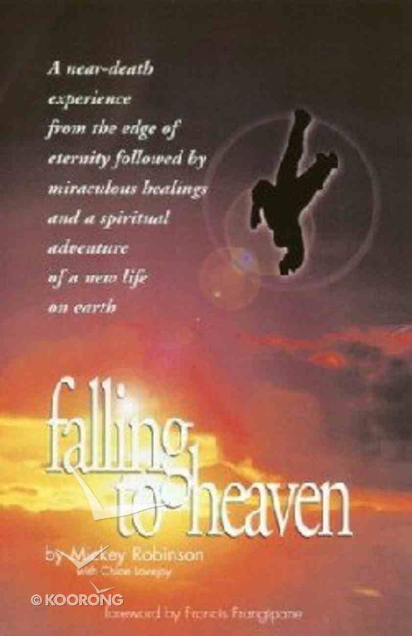 Falling to Heaven Paperback