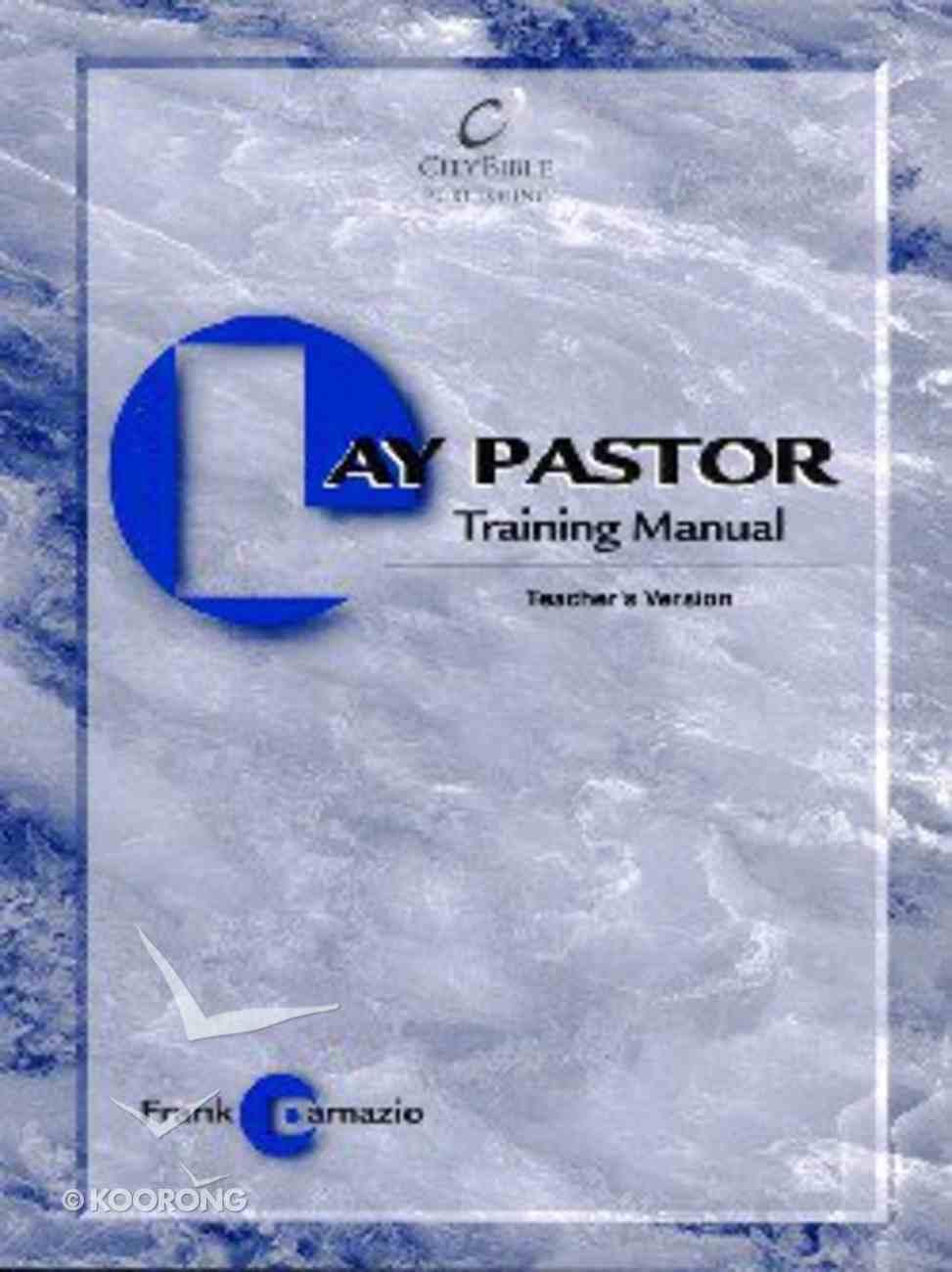 Lay Pastor Training Manual (Teacher's Guide) Paperback