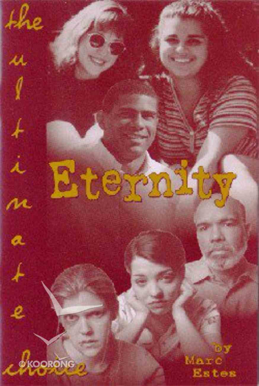 Eternity: The Ultimate Choice (10 Pack) Booklet