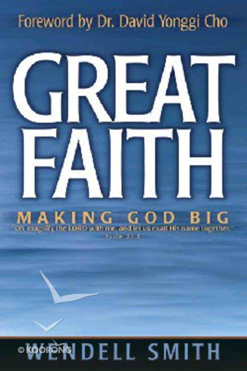 Great Faith Paperback