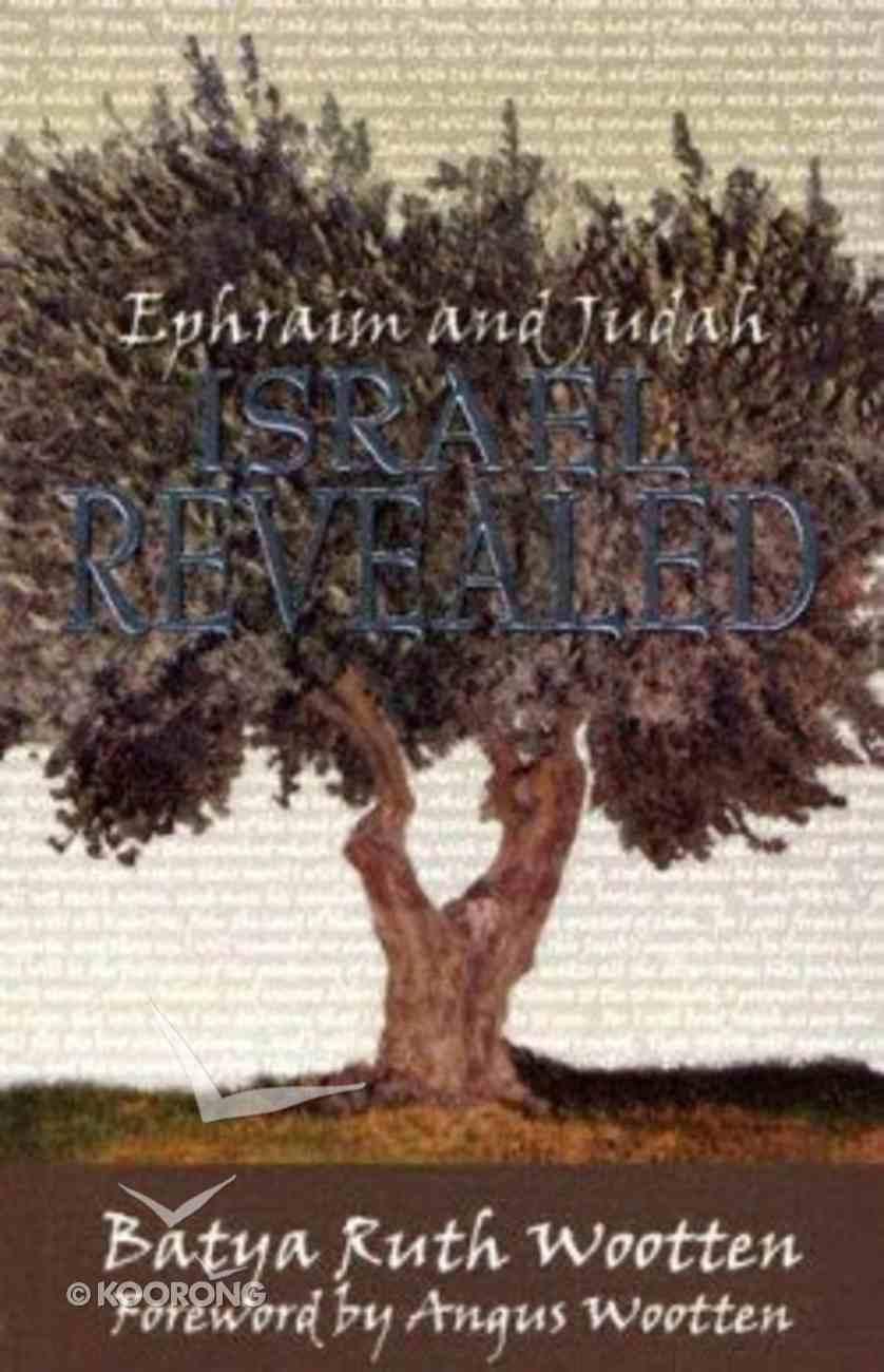 Ephraim & Judah Israel Revealed Paperback