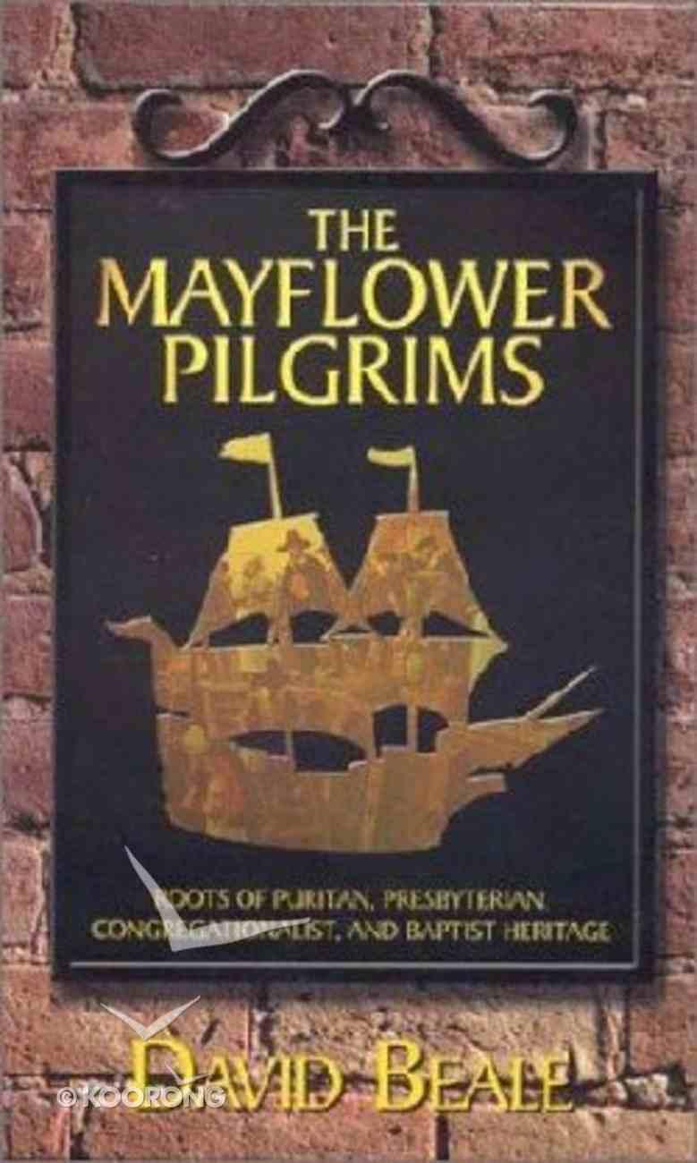 The Mayflower Pilgrims Hardback