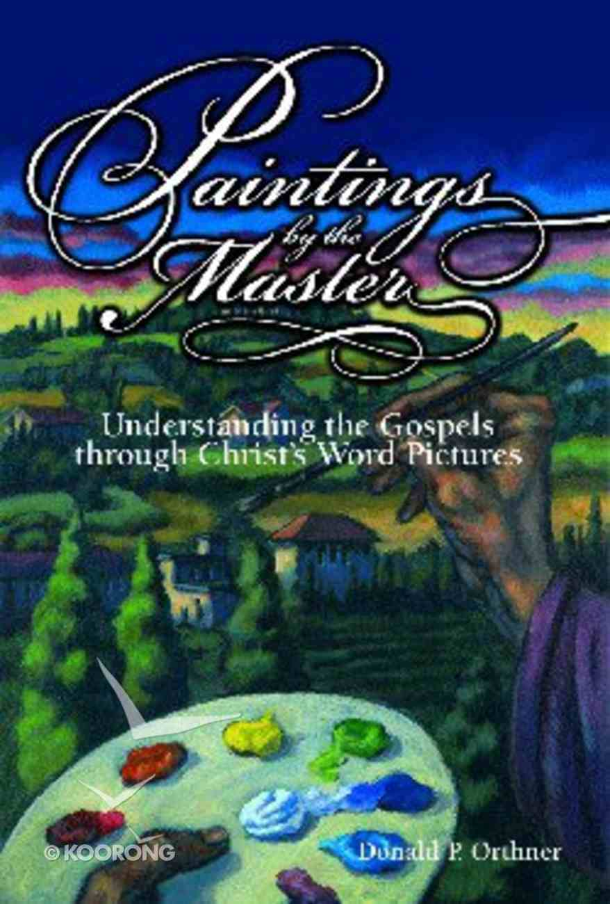 Paintings By the Master Paperback