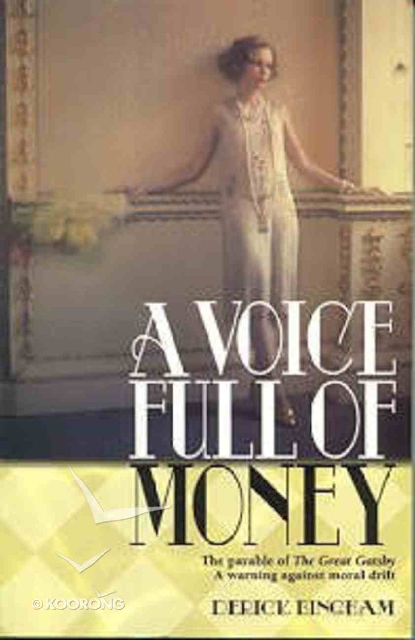 A Voice Full of Money Paperback