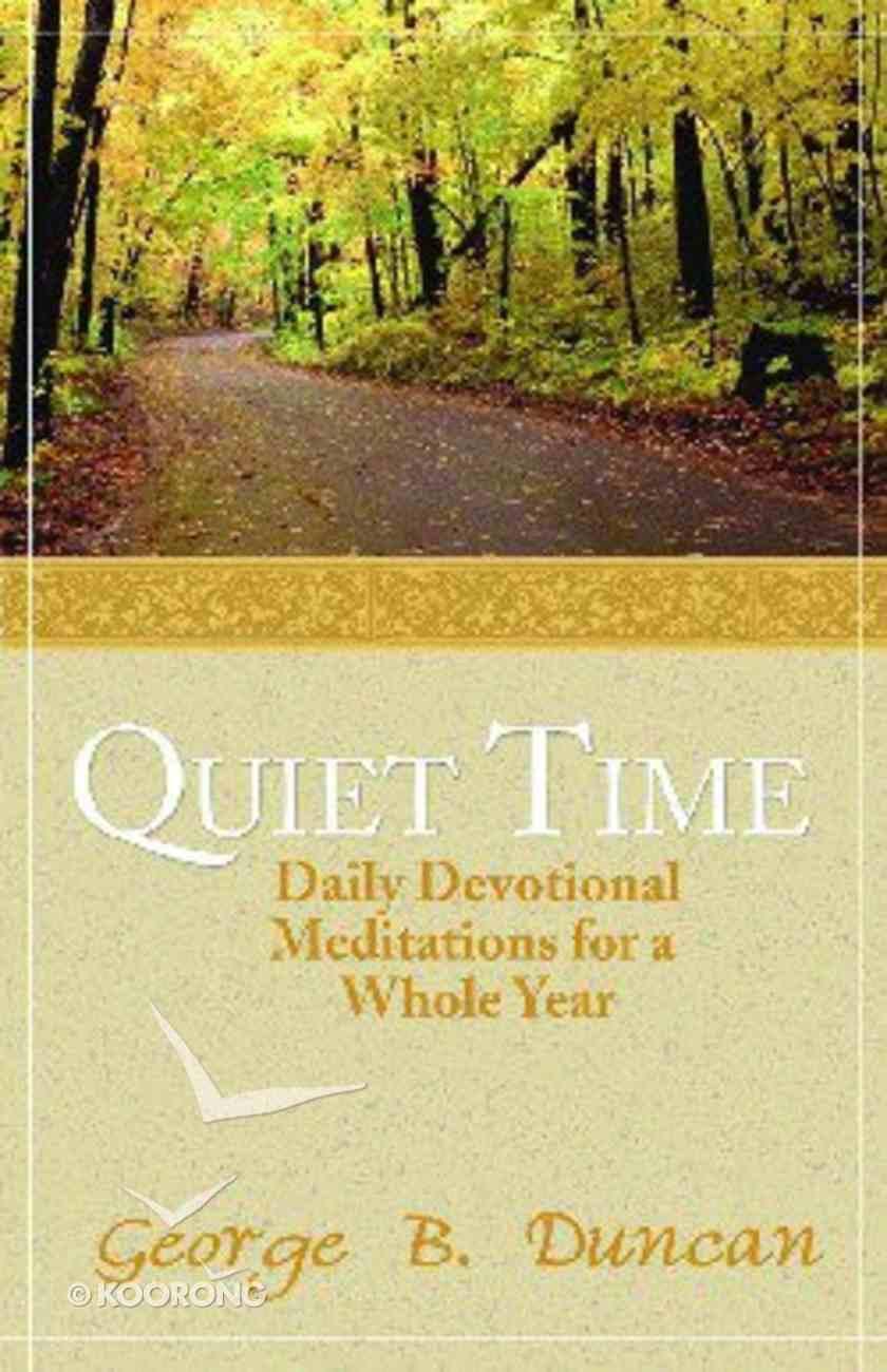 Quiet Time Paperback