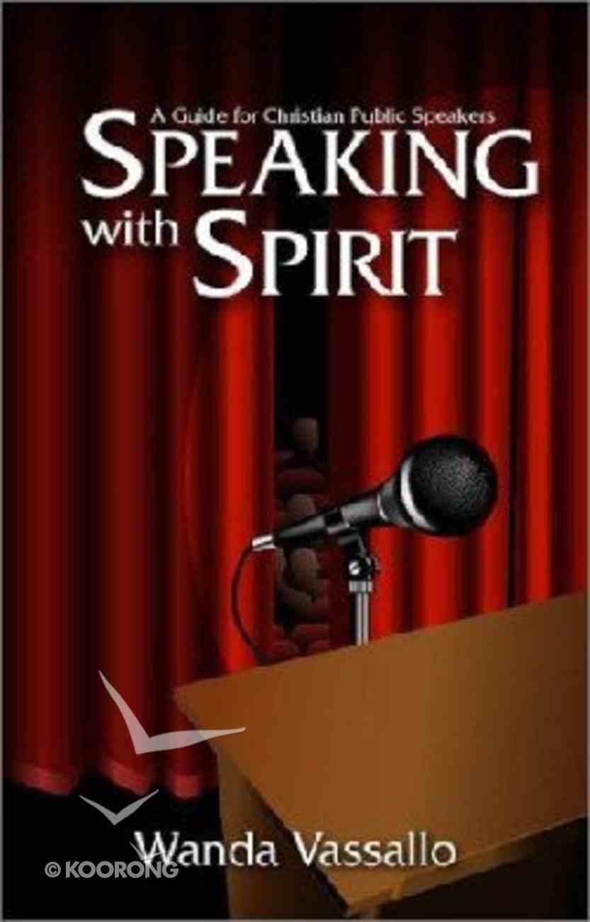 Speaking With Spirit Paperback