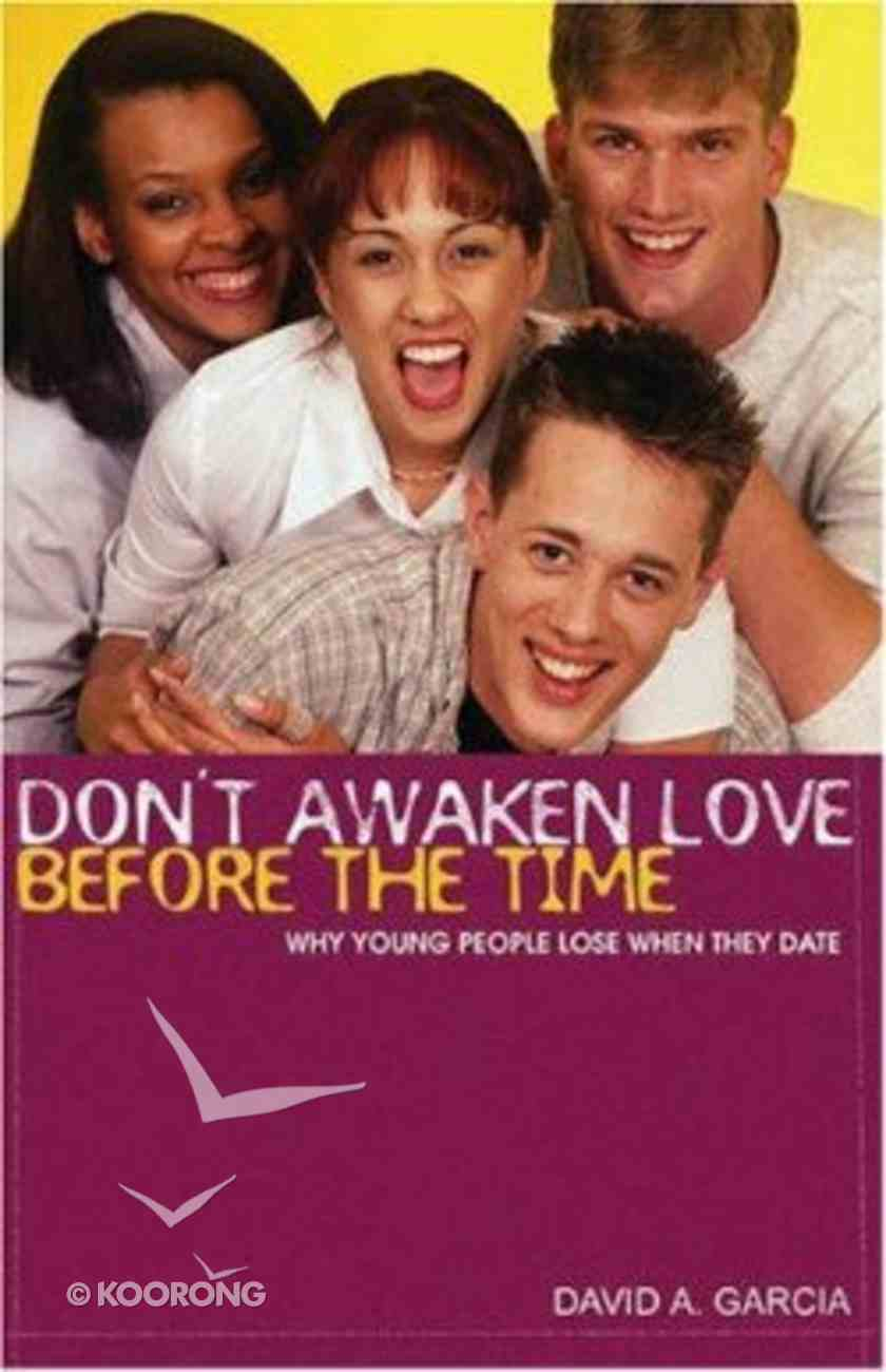 Don't Awaken Love Before the Time Paperback